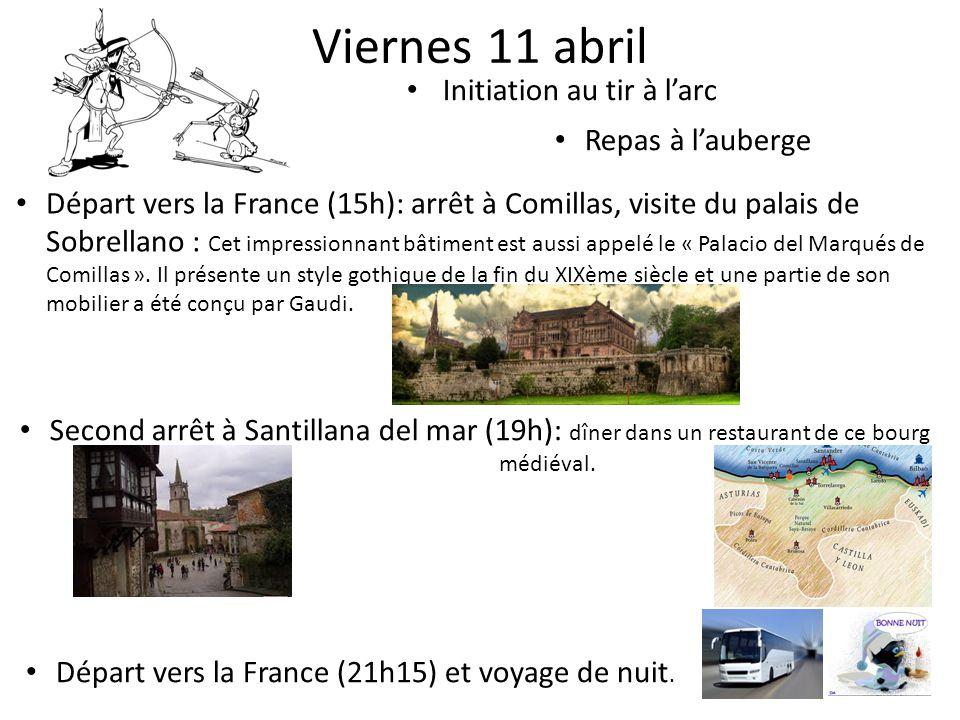 Viernes 11 abril Initiation au tir à l'arc Repas à l'auberge