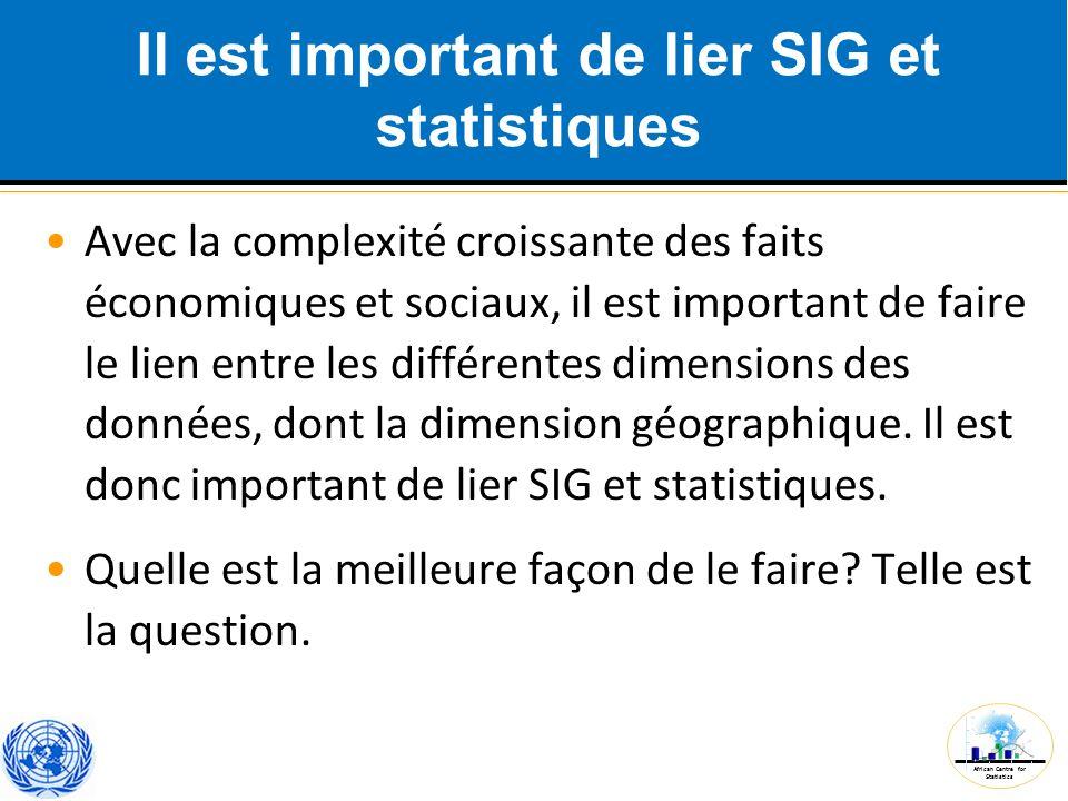 Il est important de lier SIG et statistiques