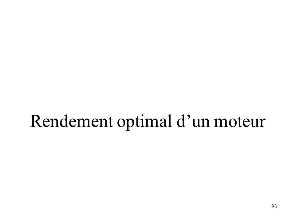 Rendement optimal d'un moteur