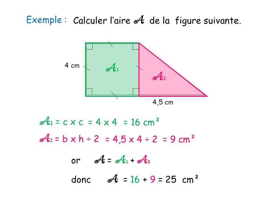 Calculer l'aire A de la figure suivante.