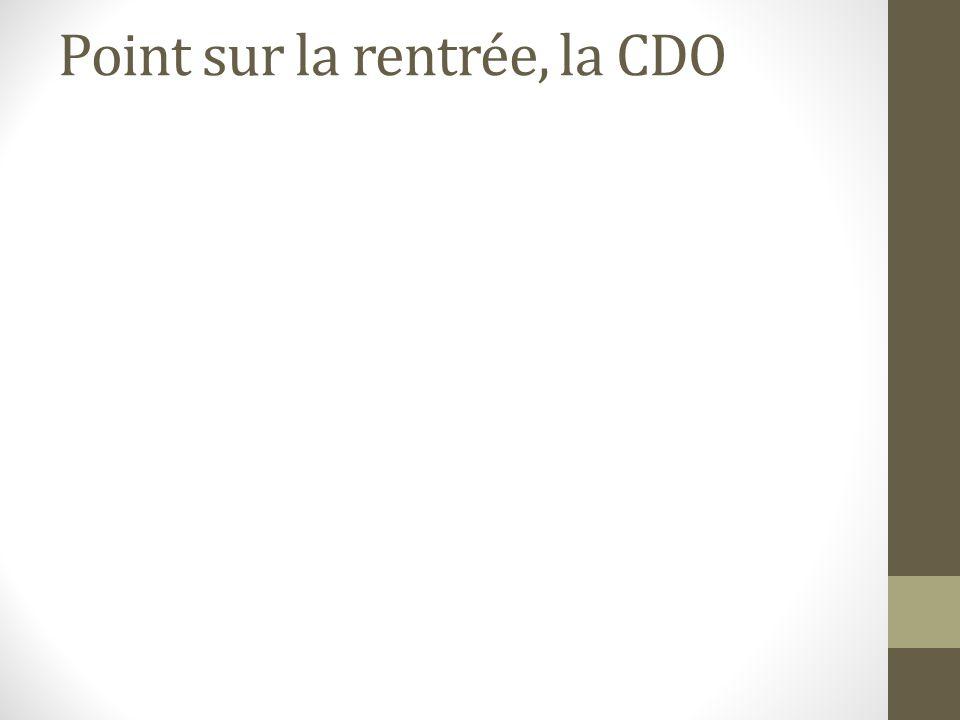 Point sur la rentrée, la CDO