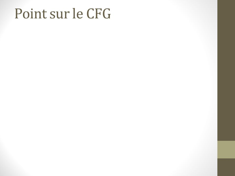 Point sur le CFG