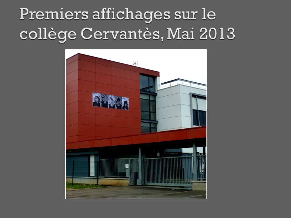 Premiers affichages sur le collège Cervantès, Mai 2013