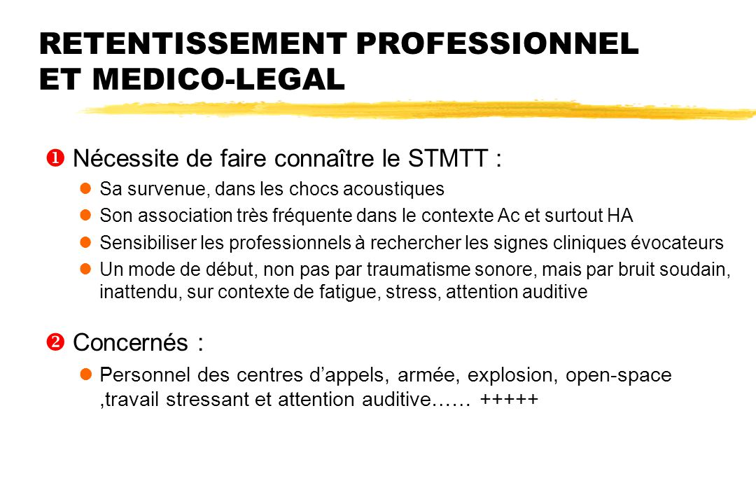 RETENTISSEMENT PROFESSIONNEL ET MEDICO-LEGAL