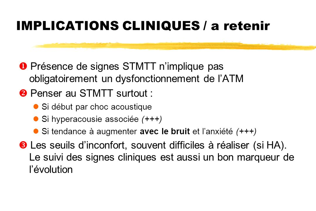 IMPLICATIONS CLINIQUES / a retenir