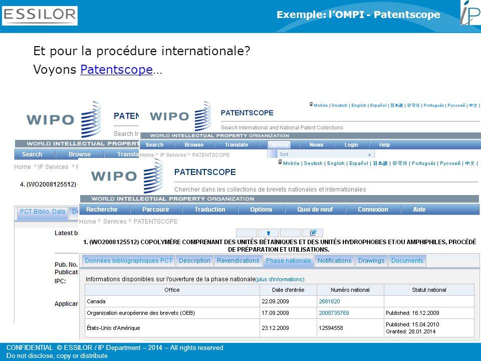 Et pour la procédure internationale Voyons Patentscope…
