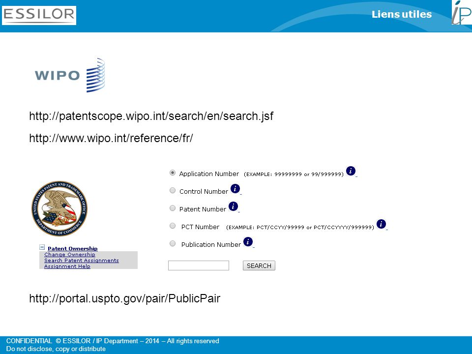 Liens utiles http://patentscope.wipo.int/search/en/search.jsf. http://www.wipo.int/reference/fr/