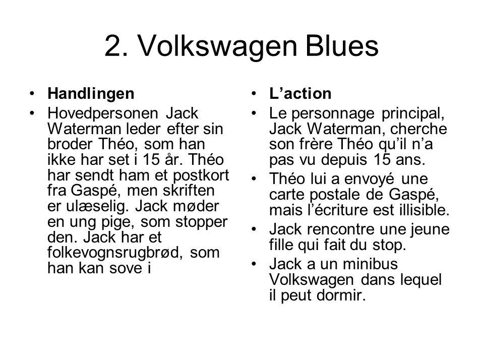 2. Volkswagen Blues Handlingen