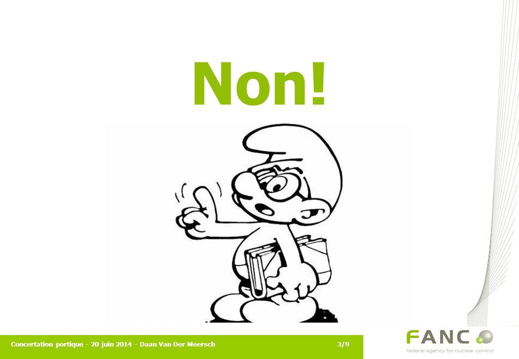 Non! Concertation portique - 20 juin 2014 - Daan Van Der Meersch