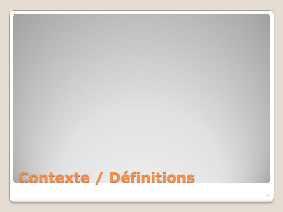 Contexte / Définitions