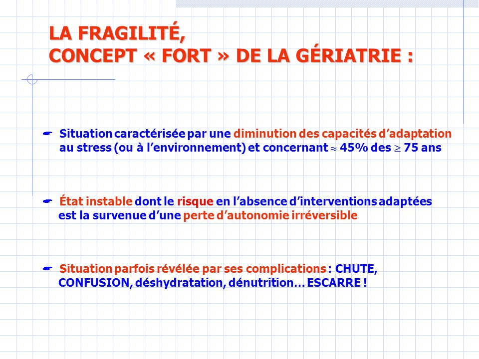 CONCEPT « FORT » DE LA GÉRIATRIE :