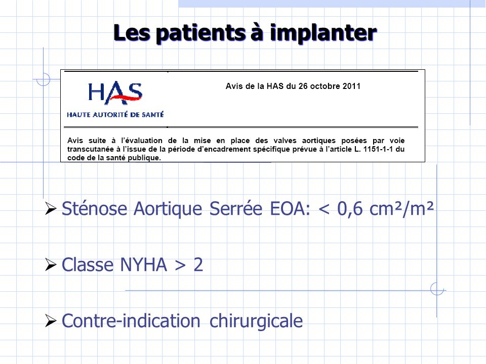 Les patients à implanter
