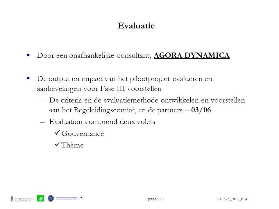 Evaluatie Door een onafhankelijke consultant, AGORA DYNAMICA
