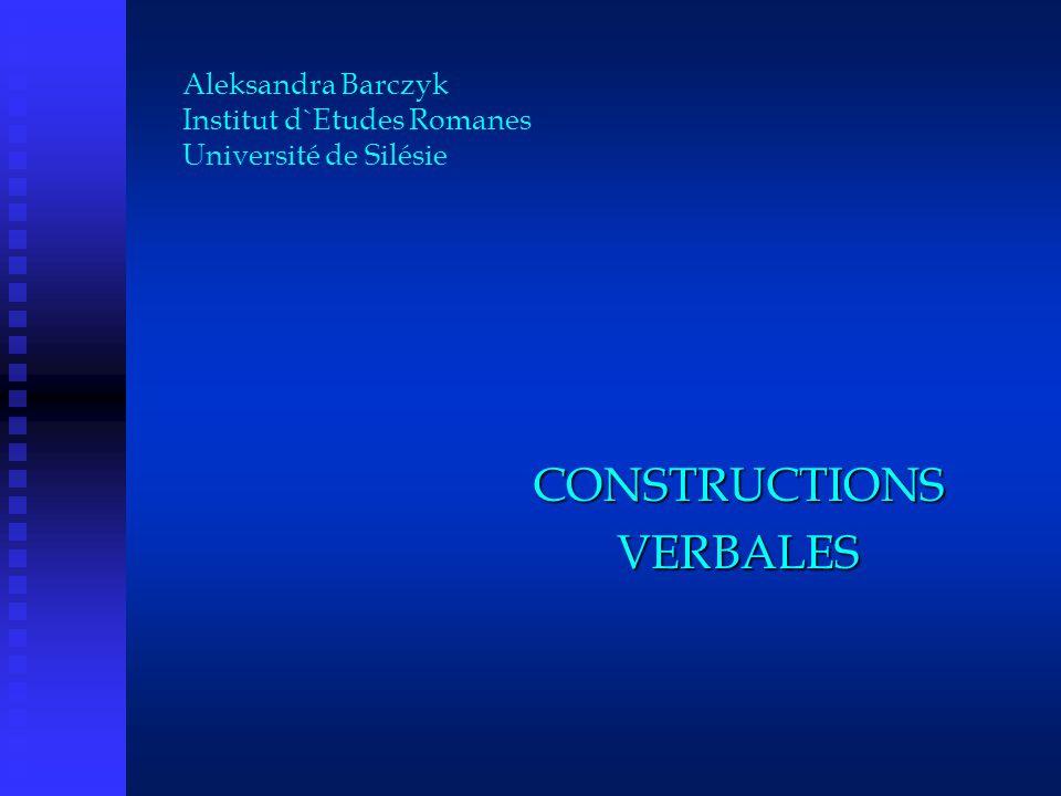 Aleksandra Barczyk Institut d`Etudes Romanes Université de Silésie
