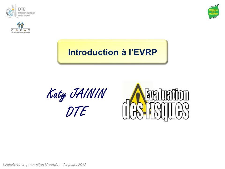 Introduction à l'EVRP Katy JAININ DTE