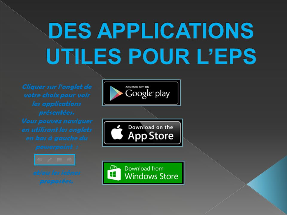 DES APPLICATIONS UTILES POUR L'EPS