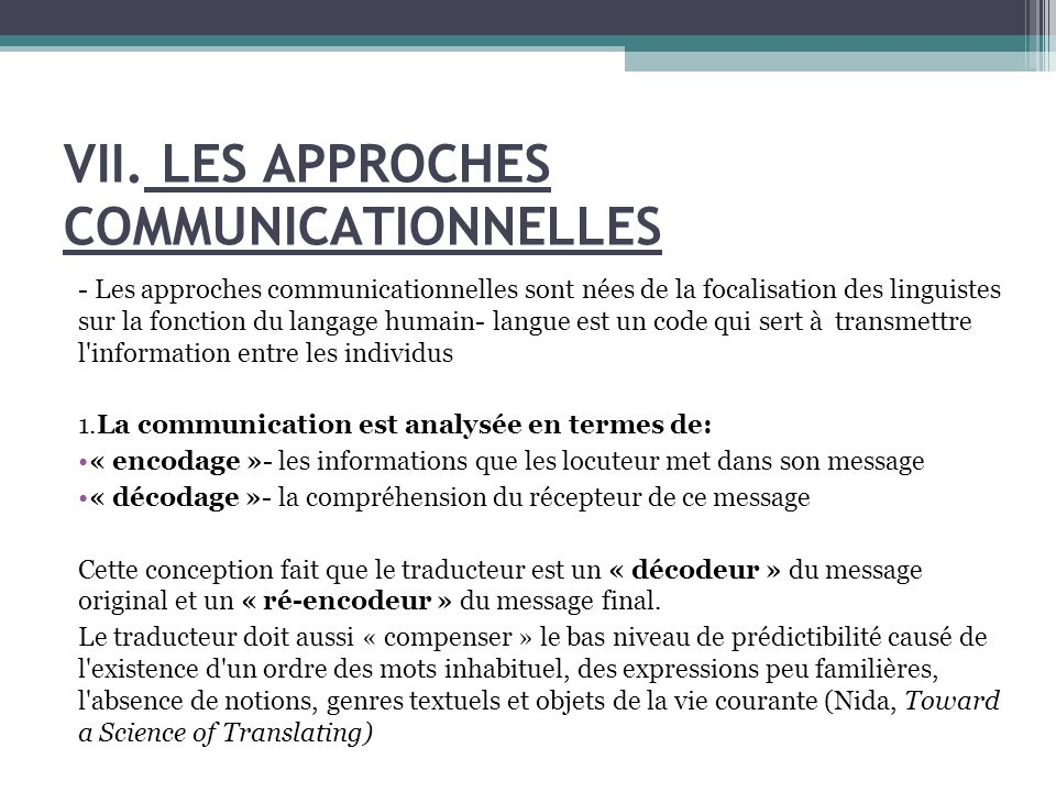 VII. LES APPROCHES COMMUNICATIONNELLES