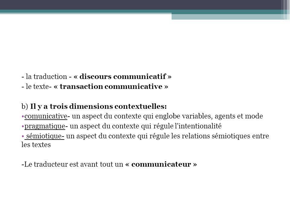 - la traduction - « discours communicatif »