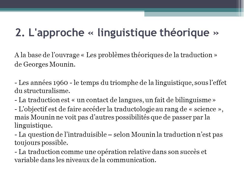 2. L approche « linguistique théorique »