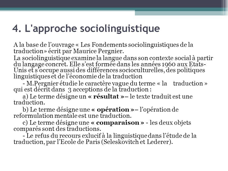 4. L approche sociolinguistique