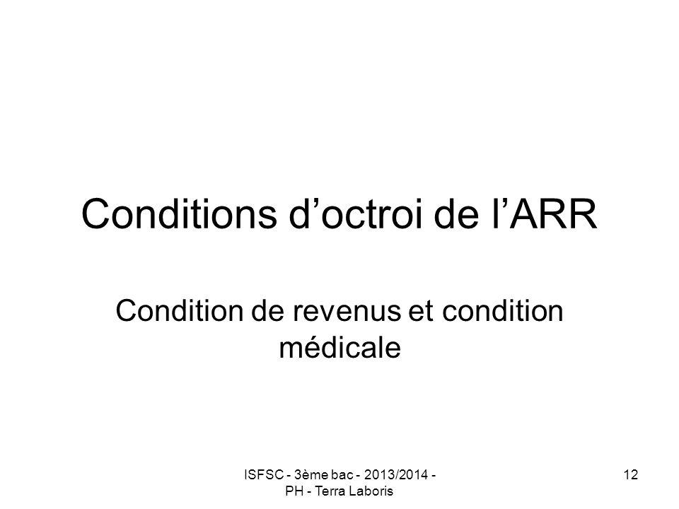Conditions d'octroi de l'ARR
