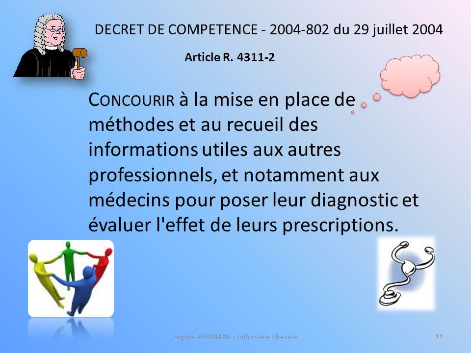 Article R. 4311-2 DECRET DE COMPETENCE - 2004-802 du 29 juillet 2004.
