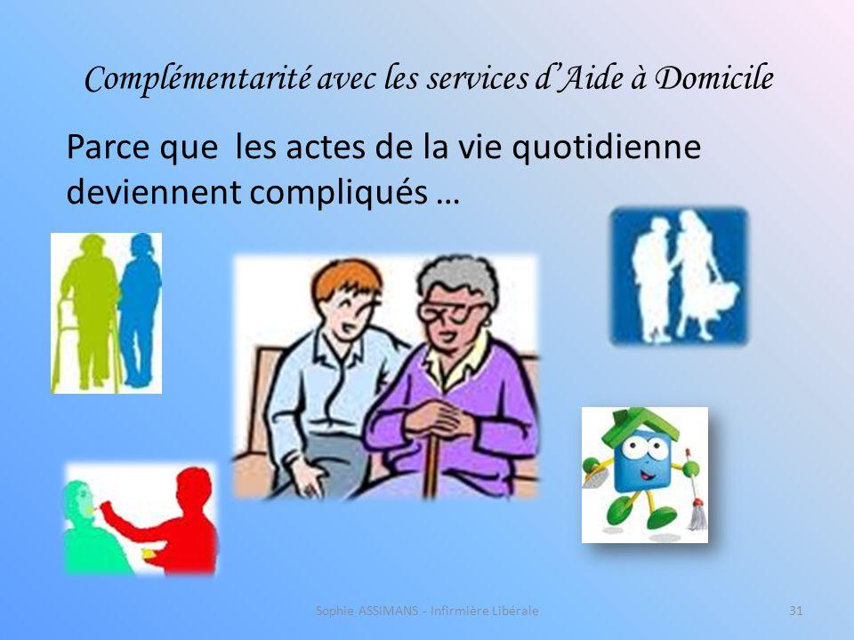 Complémentarité avec les services d'Aide à Domicile