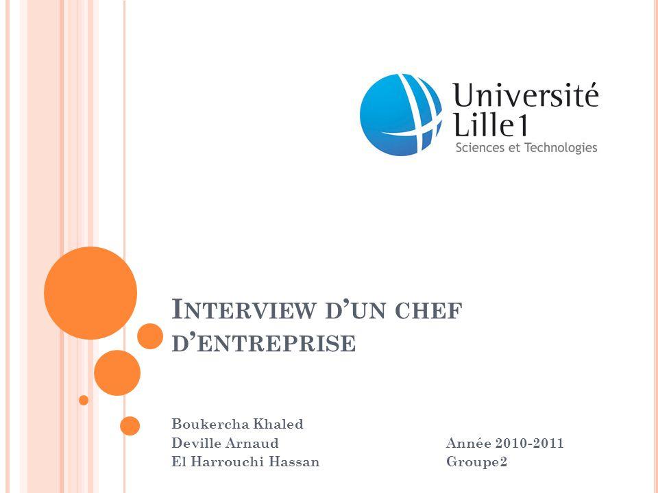 Interview d'un chef d'entreprise