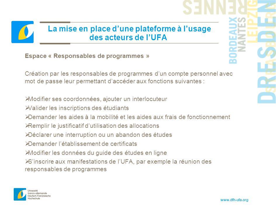 La mise en place d'une plateforme à l'usage des acteurs de l'UFA