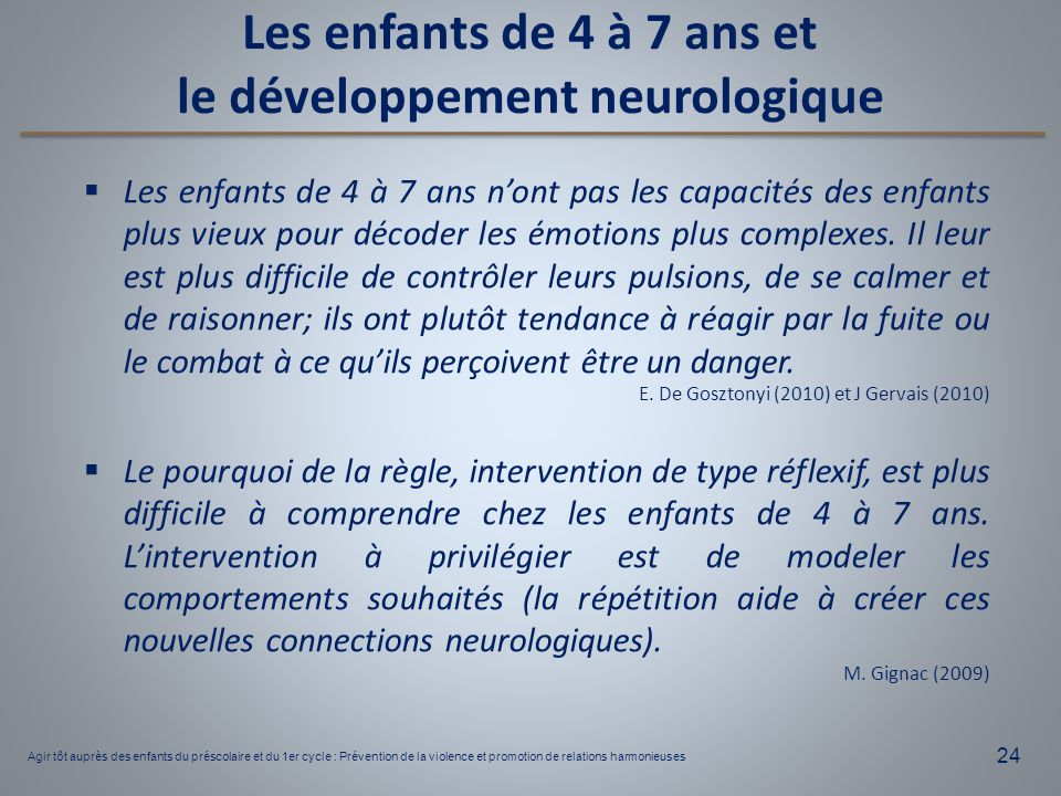Les enfants de 4 à 7 ans et le développement neurologique