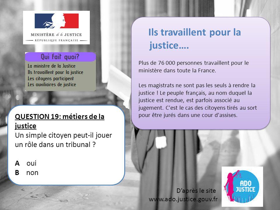 Ils travaillent pour la justice….