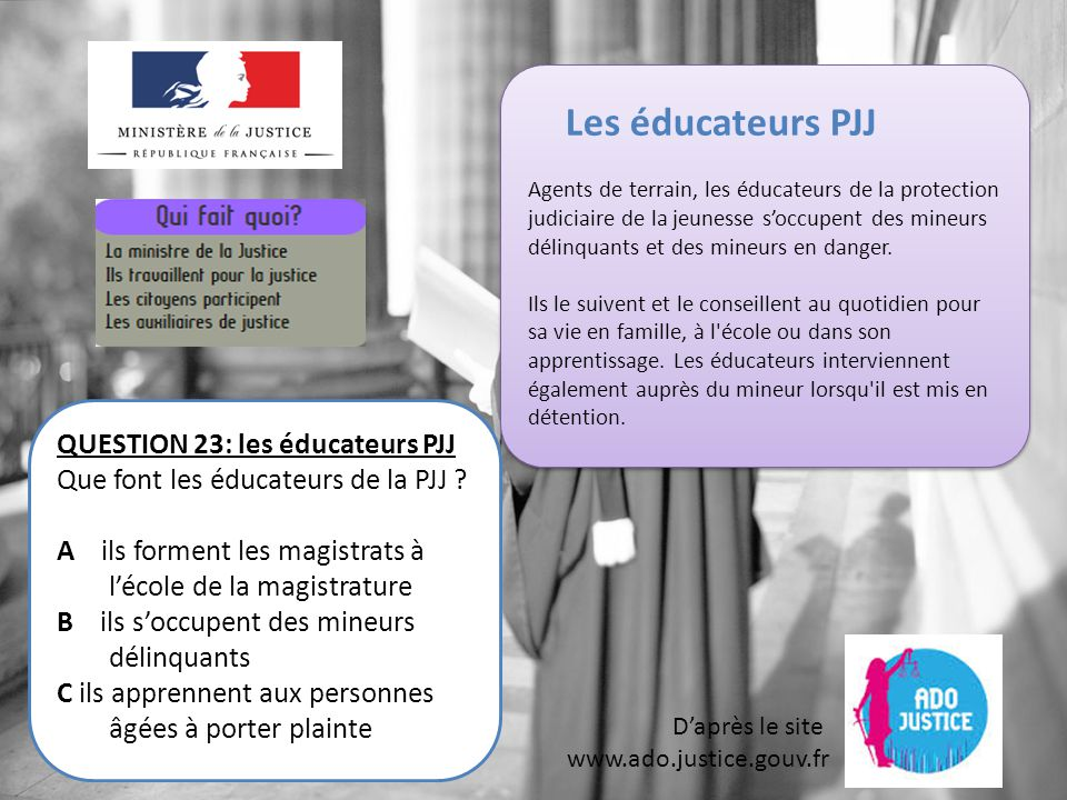 Les éducateurs PJJ QUESTION 23: les éducateurs PJJ