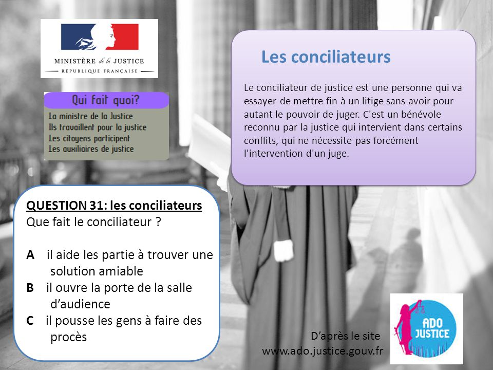 Les conciliateurs QUESTION 31: les conciliateurs