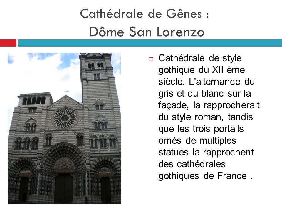 Cathédrale de Gênes : Dôme San Lorenzo