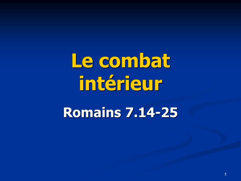 Le combat intérieur Romains 7.14-25