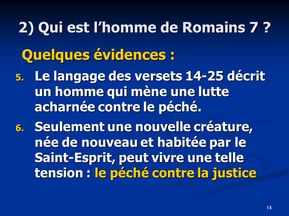 2) Qui est l'homme de Romains 7