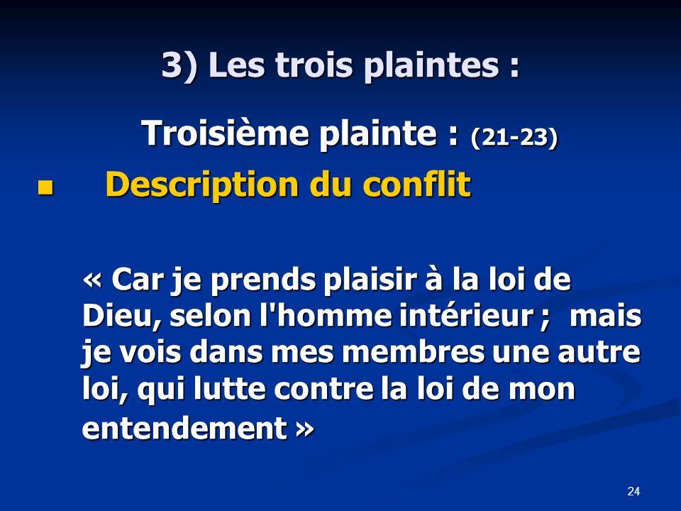 Troisième plainte : (21-23)
