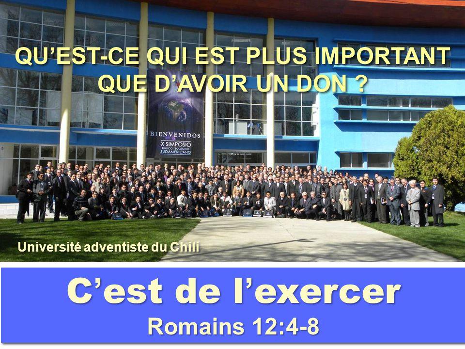 C'est de l'exercer Romains 12:4-8