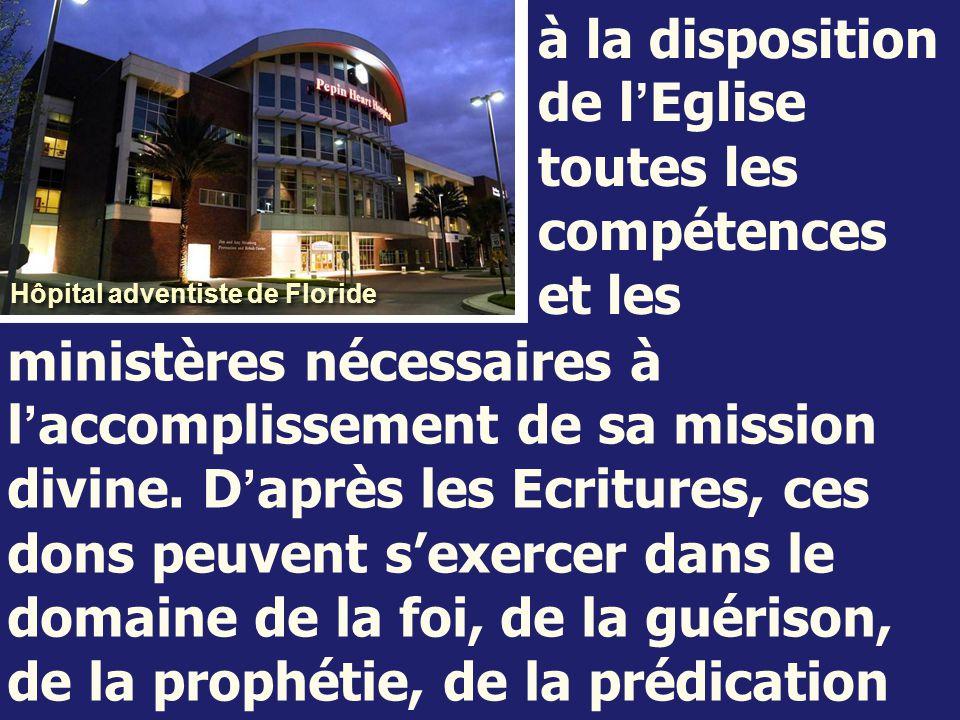 à la disposition de l'Eglise toutes les compétences et les