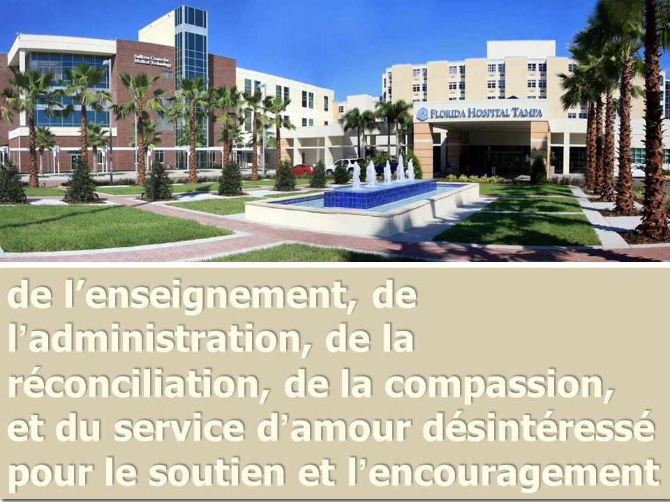 de l'enseignement, de l'administration, de la réconciliation, de la compassion, et du service d'amour désintéressé pour le soutien et l'encouragement