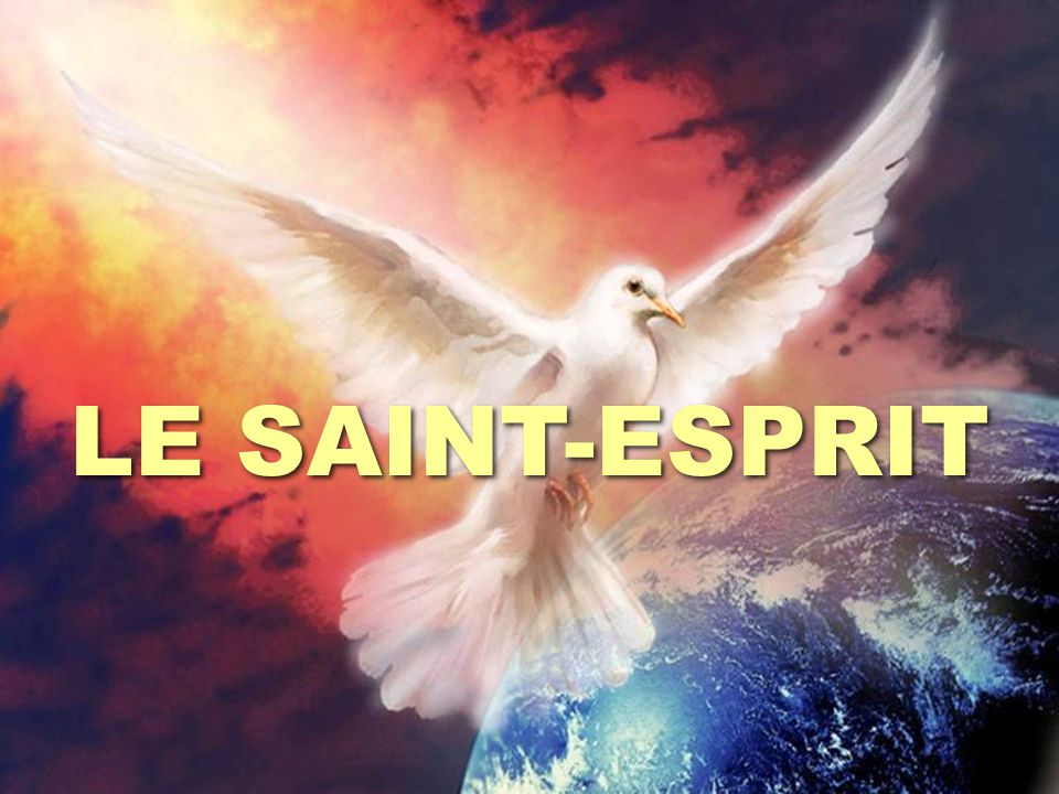 LE SAINT-ESPRIT