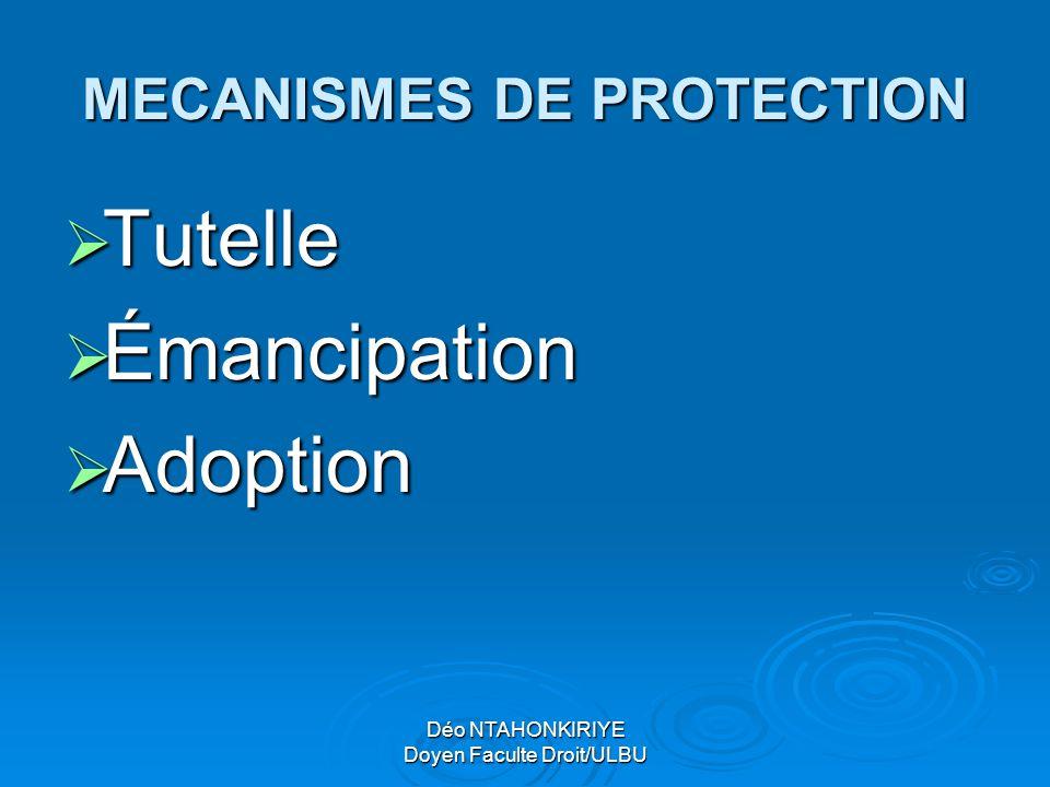 MECANISMES DE PROTECTION