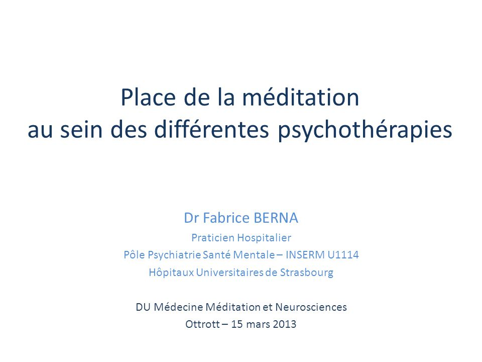 Place de la méditation au sein des différentes psychothérapies