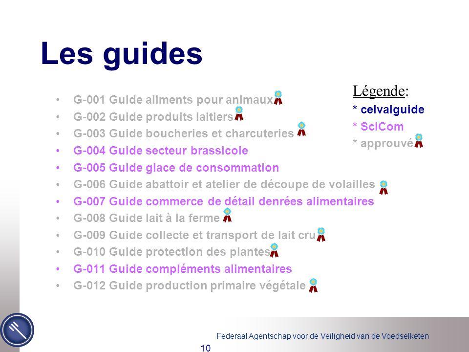 Les guides Légende: * celvalguide G-001 Guide aliments pour animaux