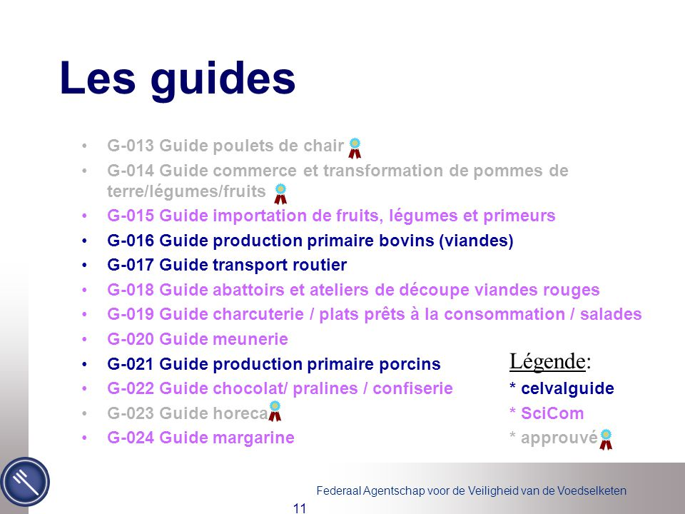 Les guides Légende: G-013 Guide poulets de chair
