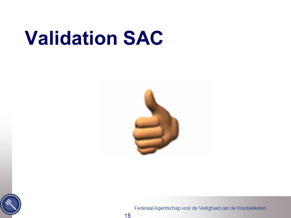 Validation SAC