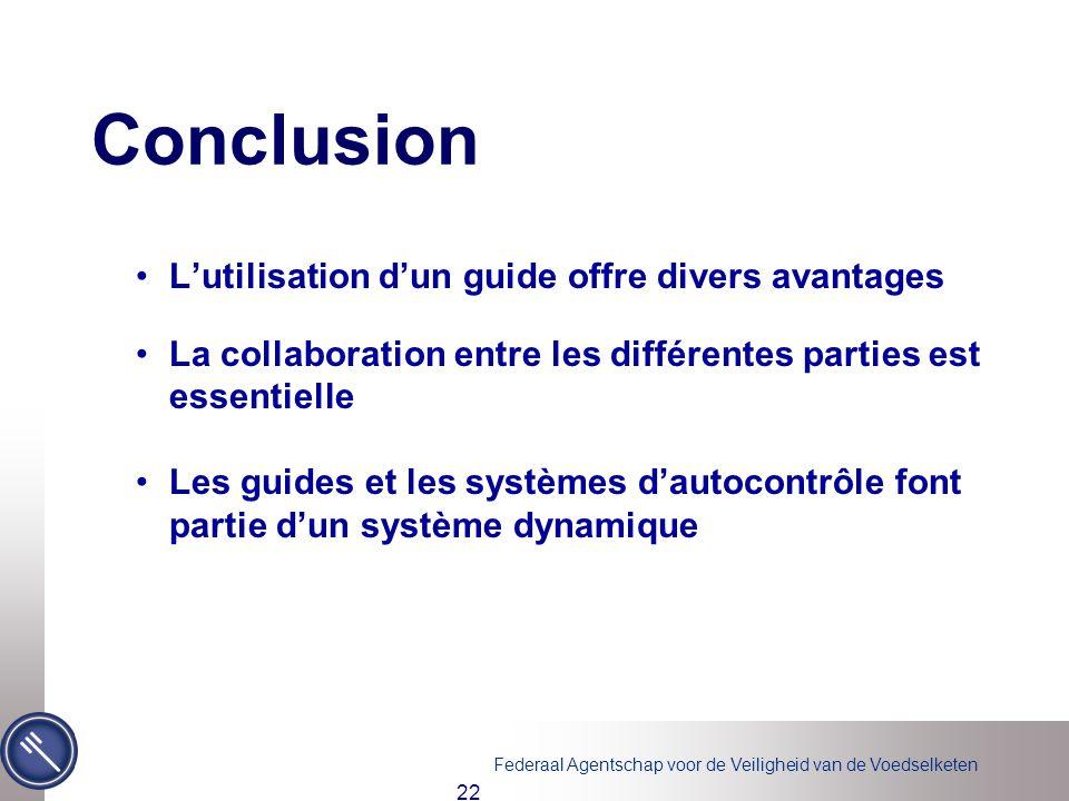 Conclusion L'utilisation d'un guide offre divers avantages