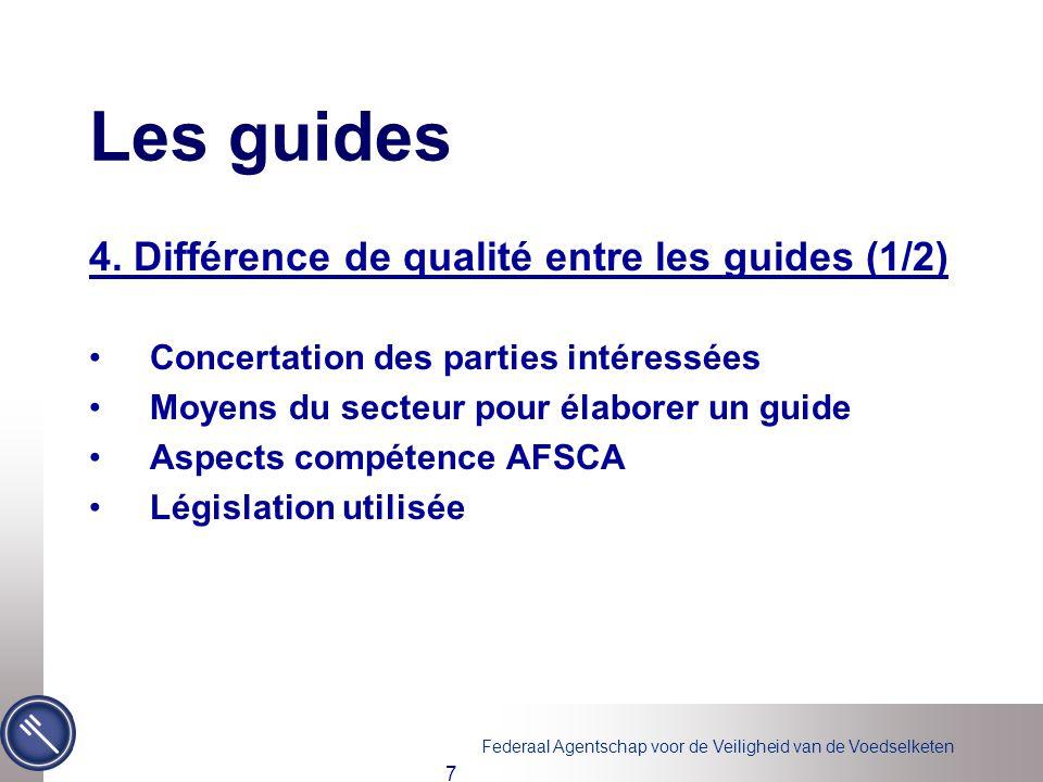 Les guides 4. Différence de qualité entre les guides (1/2)