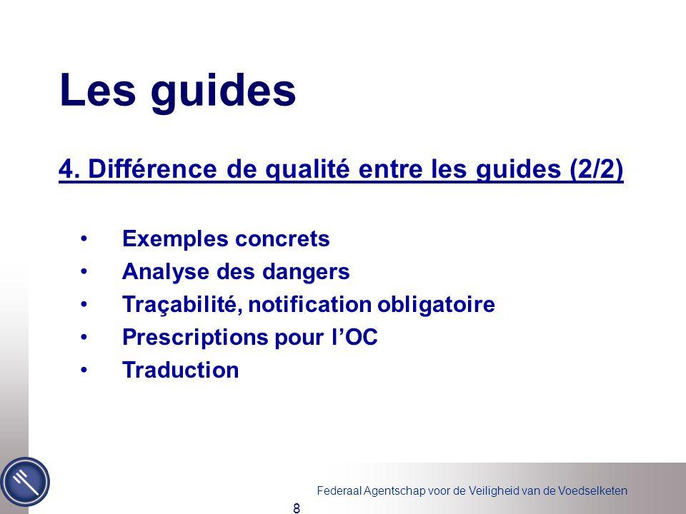 Les guides 4. Différence de qualité entre les guides (2/2)