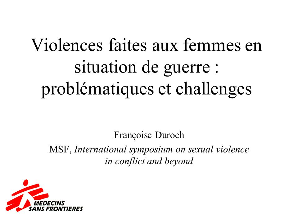 MSF, International symposium on sexual violence in conflict and beyond